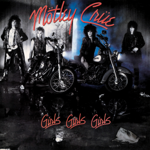 Girls Girls Girls by Motley Crue